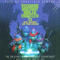 Soundtrack-albumin Teenage Mutant Ninja Turtles II The Secret of the Ooze: The Original Motion Picture Soundtrack kansikuva