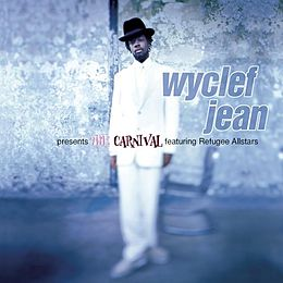 Studioalbumin Wyclef Jean Presents: The Carnival Featuring the Refugee All-Stars kansikuva