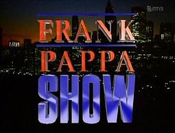 Frank Pappa Show
