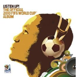 Kokoelmalevyn Listen Up! The Official 2010 FIFA World Cup kansikuva