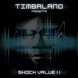 Studioalbumin Timbaland Presents Shock Value II kansikuva