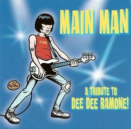 Cover-albumin Main Man – A Tribute to Dee Dee Ramone kansikuva