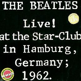 Livealbumin Live! at the Star-Club in Hamburg, Germany; 1962 kansikuva