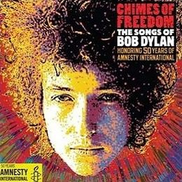 Kokoelmalevyn Chimes of Freedom: The Songs of Bob Dylan Honoring 50 Years of Amnesty International kansikuva