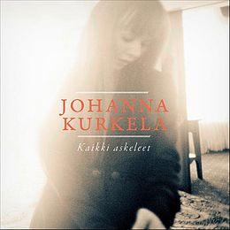 Johanna Kurkela Kappaleet