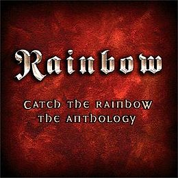 Kokoelmalevyn Catch the Rainbow: The Anthology kansikuva