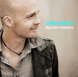 Juha Tapio Kaunis Ihminen