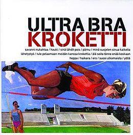 Ultra Bra - Kroketti