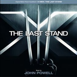 Soundtrack-albumin X-Men: The Last Stand Original Motion Picture Soundtrack kansikuva