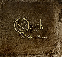 Opeth-GhostReveriesSpecial.jpg