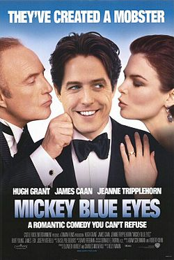 Mickey Blue Eyes film.jpg