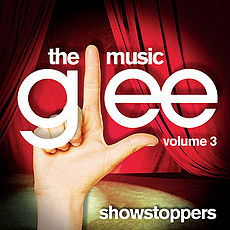 Soundtrack-albumin Glee: The Music, Volume 3 Showstoppers kansikuva