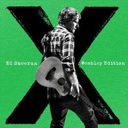 Ed Sheeran - X Wembley Edition.jpg