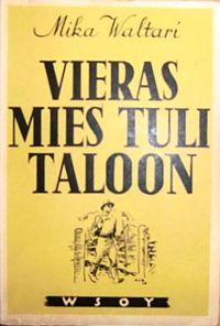 Vieras Mies Tuli Taloon