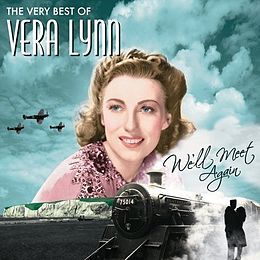Kokoelmalevyn We'll Meet Again – The Very Best of Vera Lynn kansikuva