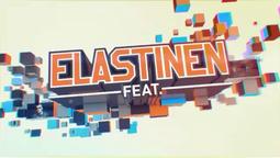 Elastinen Feat