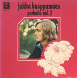 Jukka Kuoppamäki Viivy Vielä Hetki / Rakkauden Satu