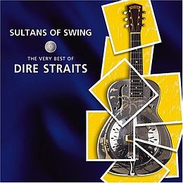 Kokoelmalevyn Sultans of Swing: The Very Best of Dire Straits kansikuva