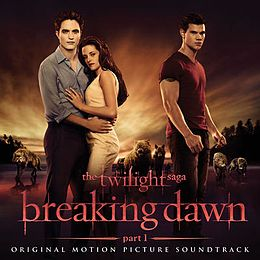 Soundtrack-albumin The Twilight Saga – Breaking Dawn (part 1): Original Motion Picture Soundtrack kansikuva