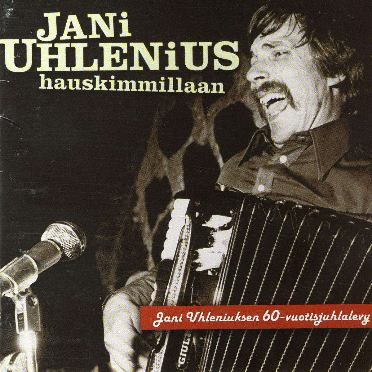 Jani Uhlenius - Hauskimmillaan