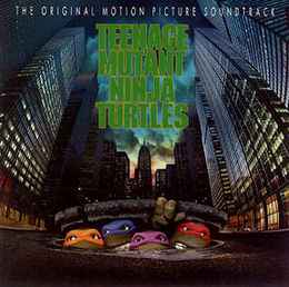 Soundtrack-albumin Teenage Mutant Ninja Turtles: The Original Motion Picture Soundtrack kansikuva