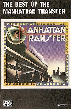 Kokoelmalevyn The Best of the Manhattan Transfer kansikuva