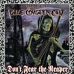 Kokoelmalevyn Don't Fear the Reaper: The Best of Blue Öyster Cult kansikuva