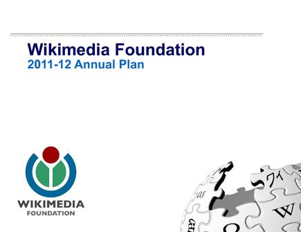 Plan 2011—2012 de la Wikipedia Foundation FINAL EN LIGNE (PDF en anglais)