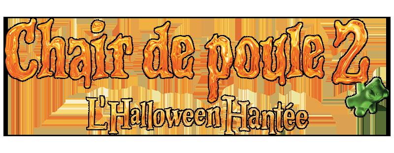 Chair De Poule 2 Les Fantomes D Halloween Wikipedia