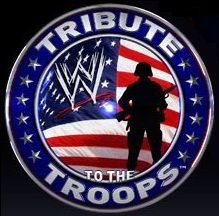 Tribute To The Troops 2011,Tribute To The Troops 2011wwe;Tribute To The Troops 2011 online