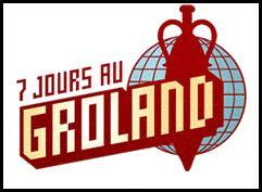 Sept Jours Au Groland Wikipedia