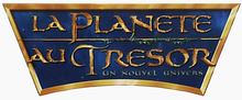 Description de l'image La Planète au trésor Un nouvel univers Logo.png.
