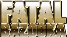 Description de l'image  Fatal Bazooka Logo.jpg.