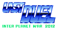 Image illustrative de l'article Last Duel: Inter Planet War 2012
