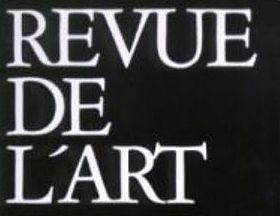 Revue de l'art (revue)   Legentil-Galan, Monique. Éditeur scientifique