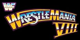 WrestleMania VIII (curved).jpg