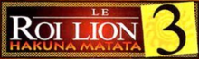 Description de l'image Le Roi lion 3 Logo.png.