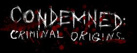 Image illustrative de l'article Condemned: Criminal Origins