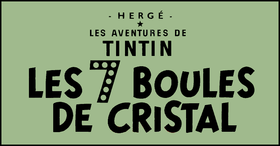 Image illustrative de l'article Les Sept Boules de cristal