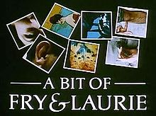 Description de l'image  A Bit of Fry and Laurie.jpg.
