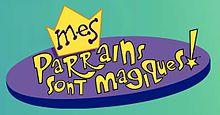 Liste des pisodes de mes parrains sont magiques wikip dia - Les parrains magiques ...