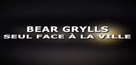 Image illustrative de l'article Bear Grylls : Seul face à la ville