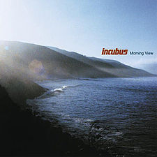 Incubus - Morning View.jpg