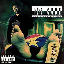 Ice Cube-Death Certificate (album cover).jpg