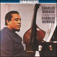 עטיפת התקליט Charles Mingus Presents Charles Mingus