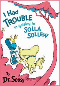 I Had Trouble in Getting to Solla Sollew.jpg
