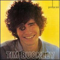 TimBuckley GoodbyeAndHello.jpg