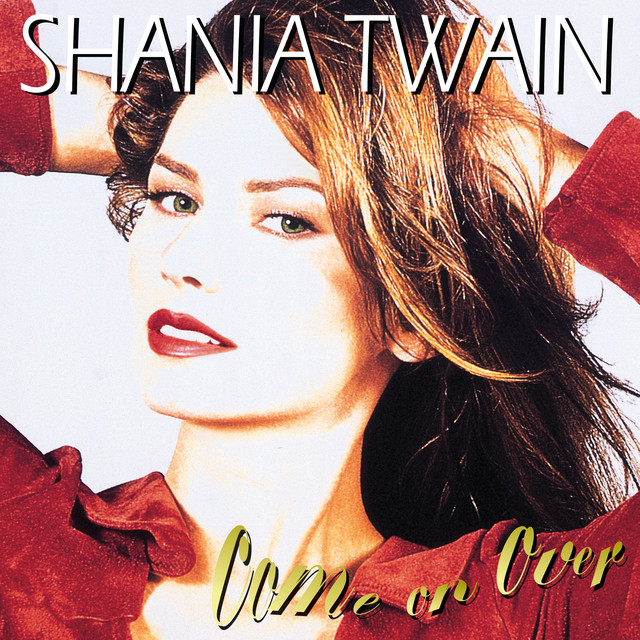 Shania Twain - Come on Over.jpg