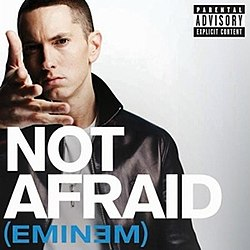 Eminem - Not Afraid.jpg