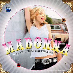 Madonna - What it Feels Like for a Girl (single).png